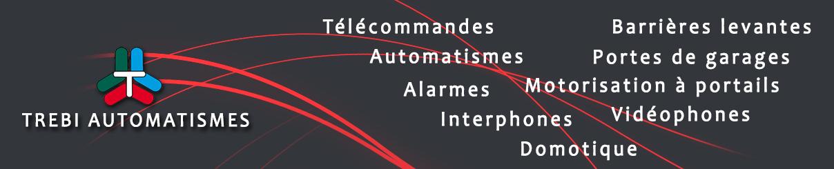 TREBI AUTOMATISMES | Votre référence en France !